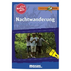 Expedition Natur - Natur aktiv: Nachtwanderung - Alles, was Du wissen musst!
