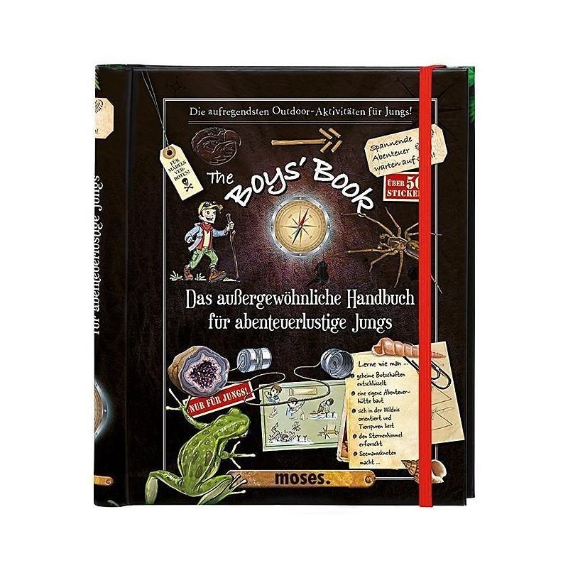 The Boys' Book - Das aussergewöhnliche Handbuch für abenteuerlustige Jungs