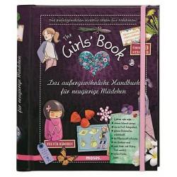 The Girls' Book - Das aussergewöhnliche Handbuch für neugierige Mädchen