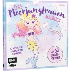 Das Meerjungfrauen Malbuch mit 50 Glitzer-Stickern