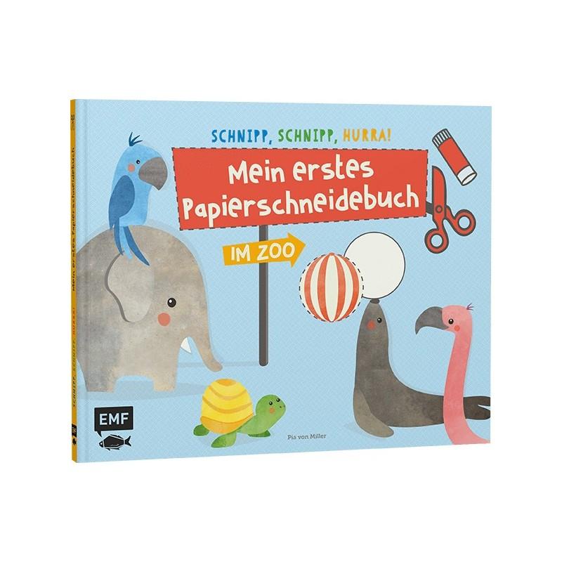 Schnipp, schnipp, hurra! Mein erstes Papierschneidebuch – Im Zoo