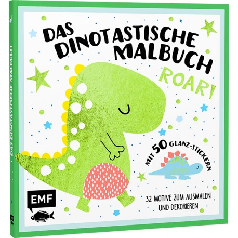 Das dinotastische Malbuch mit 50 Glitzer-Stickern