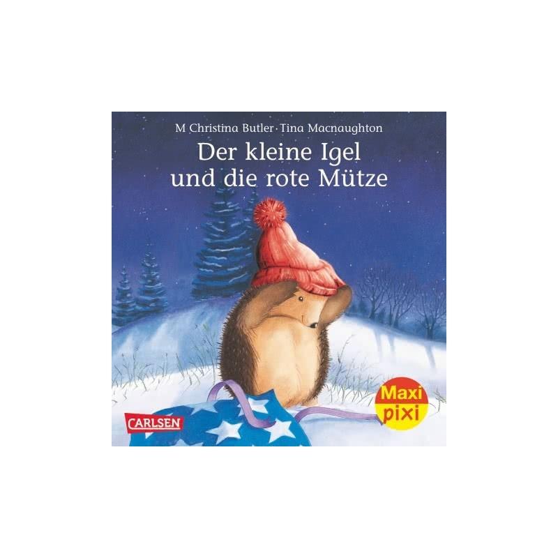 Der kleine Igel und die rote Mütze - Maxi Pixi