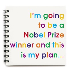 I'm going to be a Nobel Prize winner… - Notizbuch
