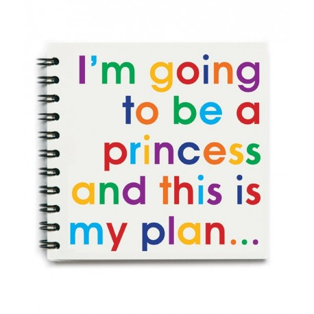 I'm going to be a Princess… - Notizbuch