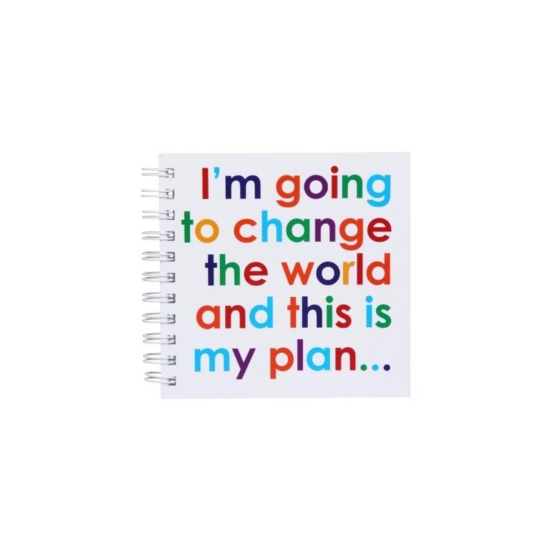 I'm going to change the World… - Notizbuch