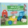 Schnipp, schnipp, hurra! Mein erstes Papierschneidebuch – Bauernhof