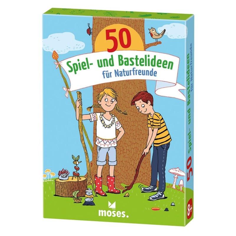 50 Spiel- und Bastelideen für Naturfreunde