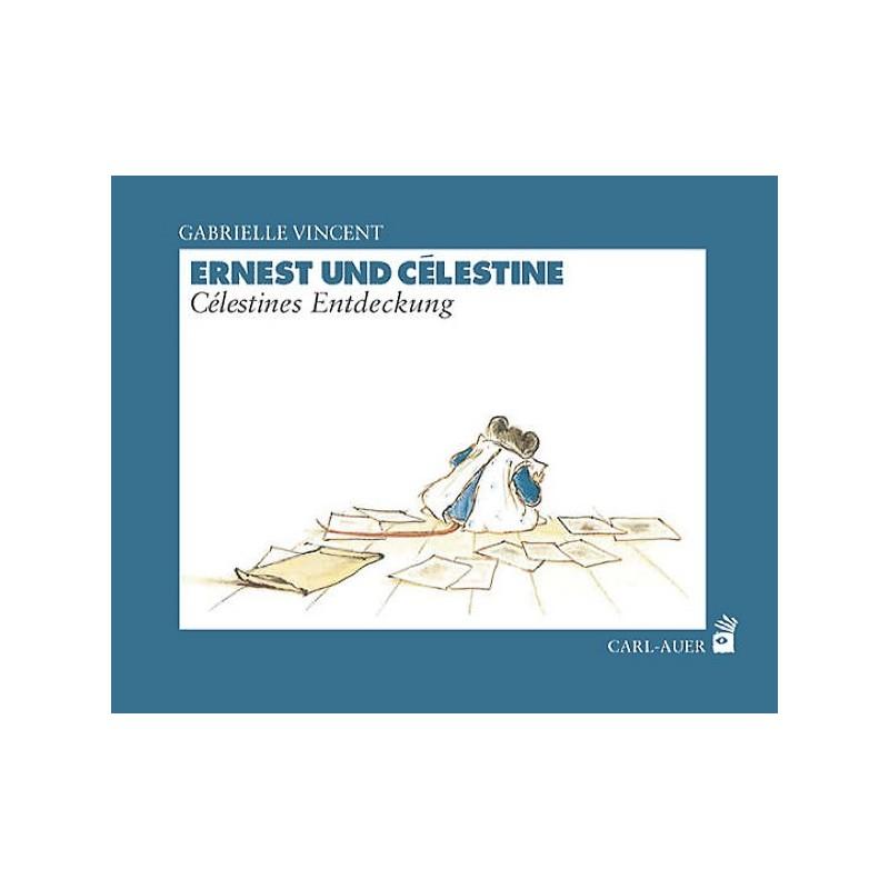 Ernest und Célestine – Célestines Entdeckung von Gabrielle Vincent