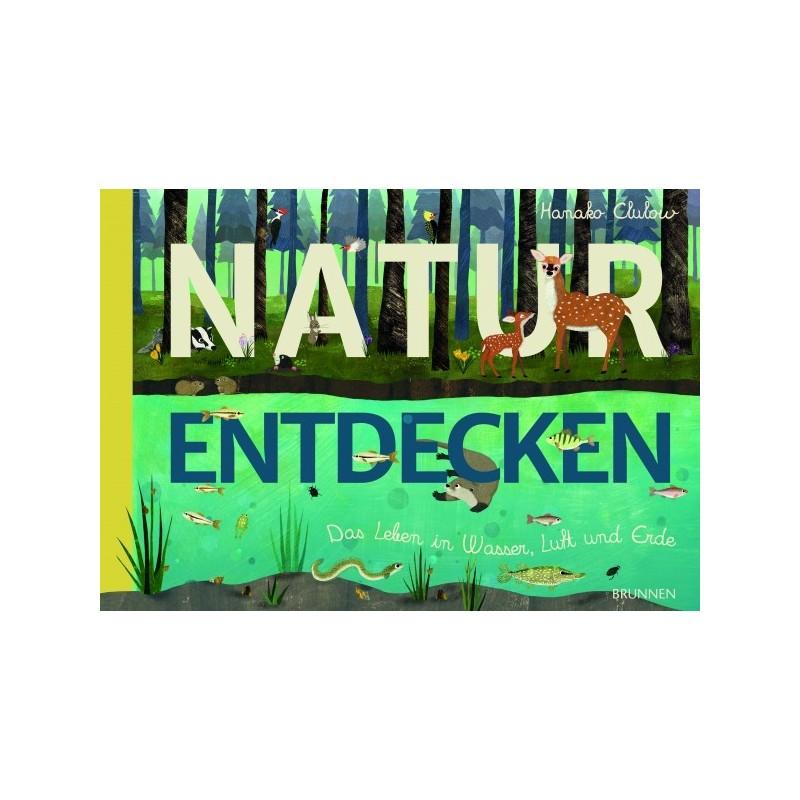 Natur entdecken