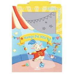 Mein Zaubermalbuch - Manege frei, Milla! mit Zaubertafel