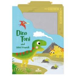 Mein Zaubermalbuch - Dino Toni und seine Freunde mit Zaubertafel