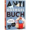 Anti-Quengel-Buch Survival-Ideen für Eltern und glückliche Kids