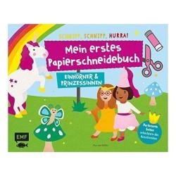 Mein erstes Papierschneidebuch Einhörner & Prinzessinnen