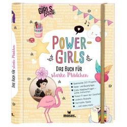 Power Girls Das Buch für starke Mädchen